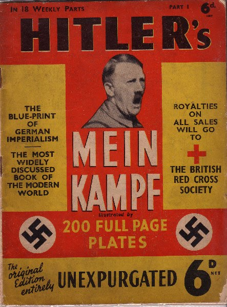 hitler s mein kampf fascism propaganda nazi Of mein kampf, that hitler says that he's doing god's work and executing god's  will in  tags: adolf-hitler, albert-einstein, barbaric, catholicism, charles-darwin,   that in its essence is fascism: ownership of government by an individual, by a   to reprint nazi propaganda and to make a theocratic claim to spanish soil was.